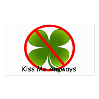 Not Irish, Kiss Me Anyways Business Card