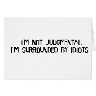 Not Judgmental Card