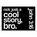 """""""Not Just a Cool Story, Bro"""" Card (Horizontal)"""