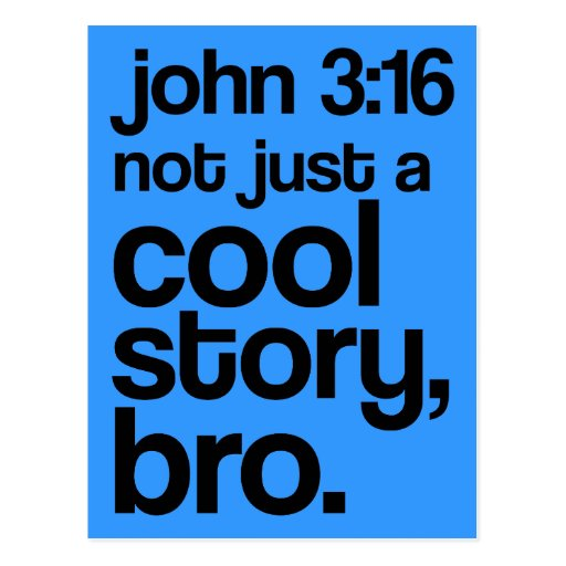 """Not Just a Cool Story, Bro"" Postcard (Dark Text)"