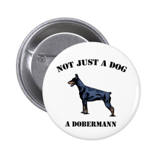 Not Just a Dog 2 Inch Round Button