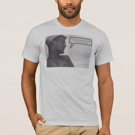 Not Just A Human Being T-Shirt