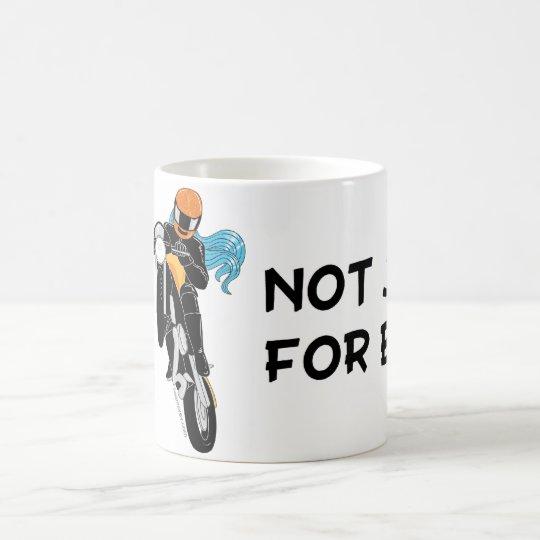 Not Just for Boys Coffee Mug