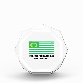 Not Just For Earth Day But Everyday (Ecology Flag) Acrylic Award