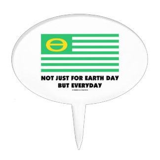 Not Just For Earth Day But Everyday (Ecology Flag) Cake Pick