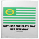 Not Just For Earth Day But Everyday (Ecology Flag) Cloth Napkin