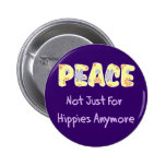 Not Just For Hippies Pin