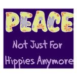 Not Just For Hippies Poster