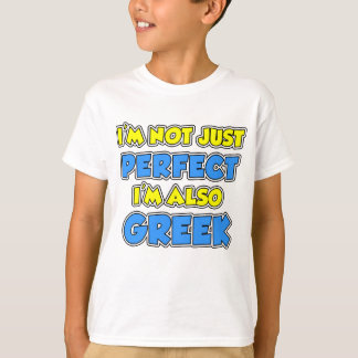 Not Just Perfect Greek T-Shirt