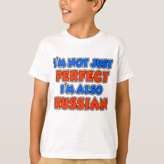 Not Just Perfect Russian T-Shirt