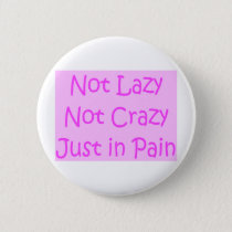 not lazy not crazy button