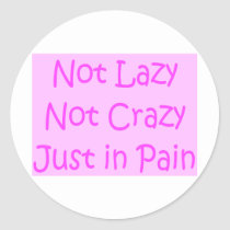 not lazy not crazy classic round sticker