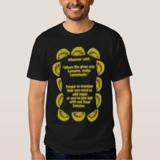 Not Lemonade Tee Shirt