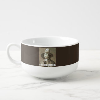 Not Like Oatmeal Mug Soup Bowl With Handle