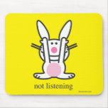 Not Listening Mousepad