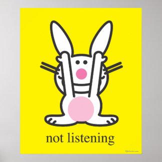 Not Listening Poster