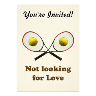 Not Looking for Love Tennis Invitations