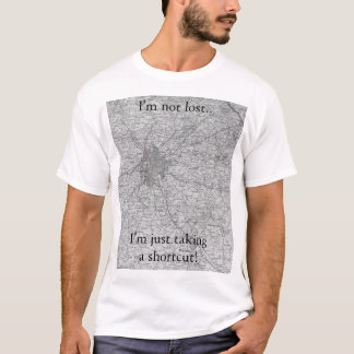Not Lost T-Shirt