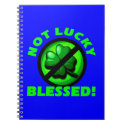 Not Lucky - Blessed! Note Book
