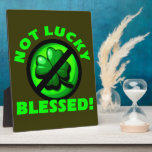 Not Lucky - Blessed! Photo Plaques