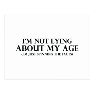 Not Lying About My Age Postcard