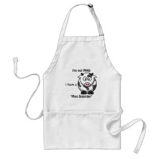 Not Mad I Have A Moo Disorder Apron