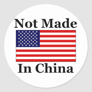 Not Made In China - American Stickers