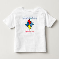 Not Misbehaving I Have Autism Tagless T-shirt 4-5T