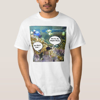 Not More Fish Value T-Shirt