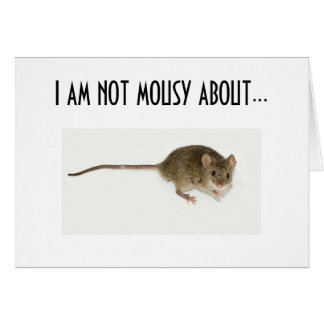 NOT MOUSY ABOUT SAYING I LOVE YOU CARD