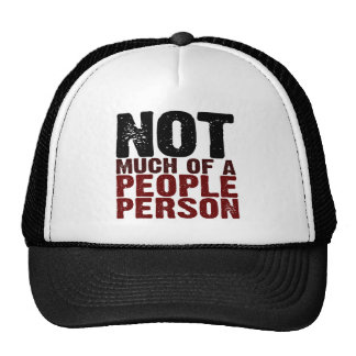 Not Much Of A People Person Trucker Hat