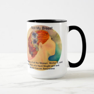 Not My Breast In Loving Memory Mug