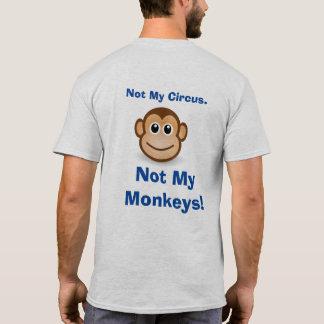 Not My Circus -- Men's Fun T-shirt