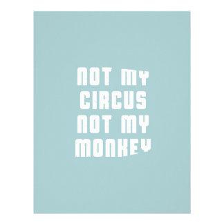 Not my circus not my monkey letterhead