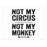 Not My Circus Not My Monkey Postcard