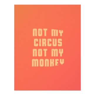 not-my-circus-not-my-monkey-stoopid-byzmo-tees-whi letterhead