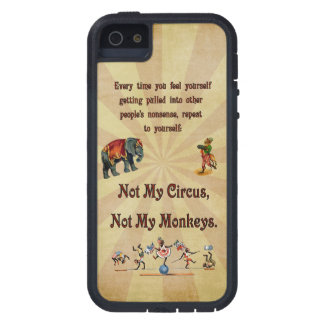 Not My Circus, Not My Monkeys Case For iPhone SE/5/5s