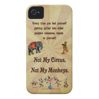 Not My Circus, Not My Monkeys iPhone 4 Case-Mate Case