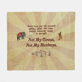 Not My Circus, Not My Monkeys Fleece Blanket