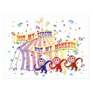 Not My Circus... Postcard