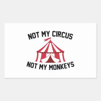 Not My Circus Rectangular Sticker