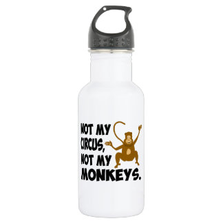 Not My Circus Stainless Steel Water Bottle