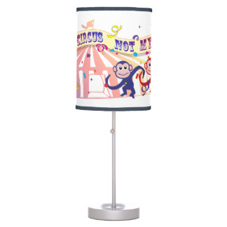 Not My Circus... Table Lamp