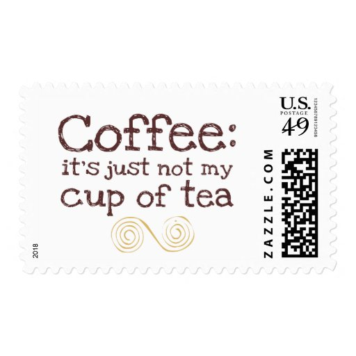 Not My Cup Of Tea Postage Stamp