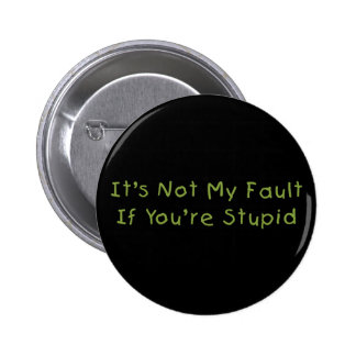 Not My Fault Button