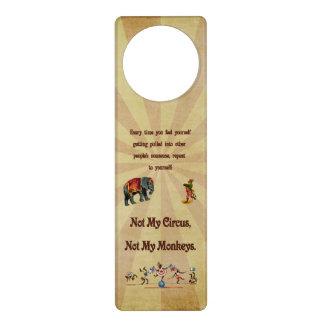 Not My Monkeys, Not My Circus Door Knob Hangers