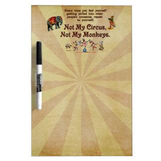 Not My Monkeys, Not My Circus Dry Erase Whiteboard