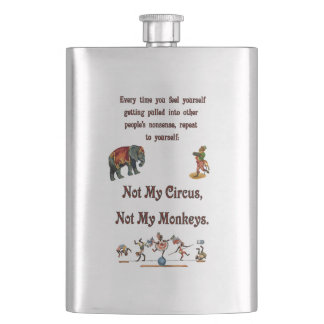 Not My Monkeys, Not My Circus Flask