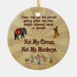 Not My Monkeys, Not My Circus Double-Sided Ceramic Round Christmas Ornament