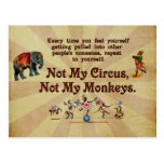 Not My Monkeys, Not My Circus Post Card